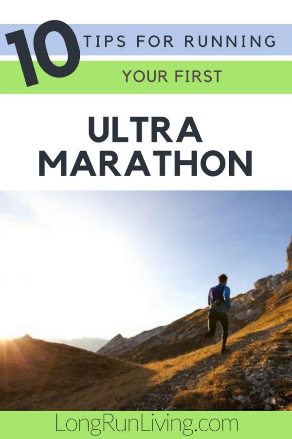 10 Tips for Running Your First Ultramarathon // Long Run Living