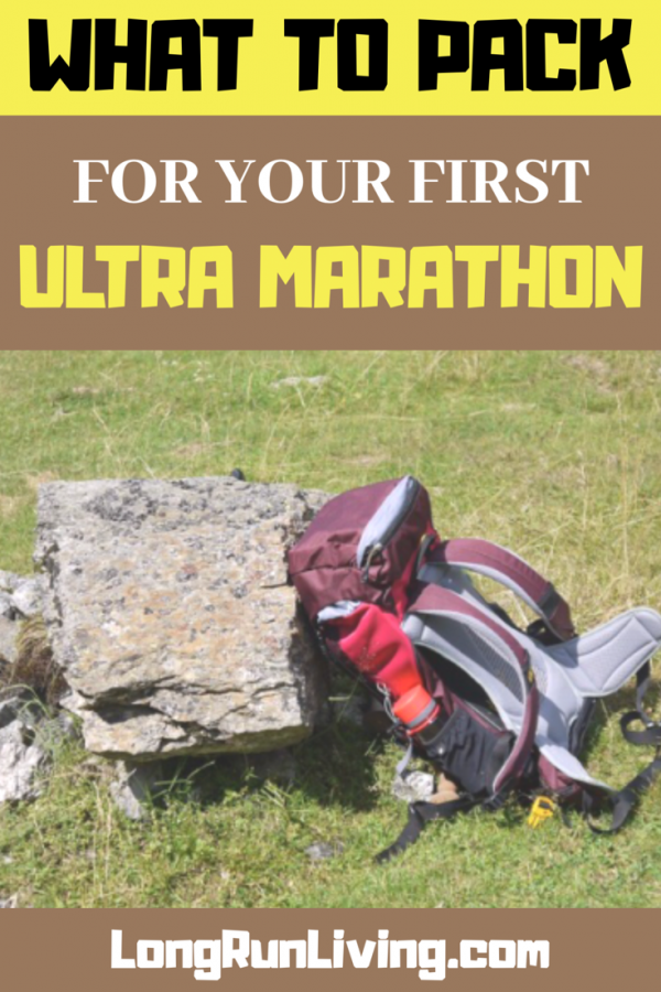 What To Pack For Your First Ultra Marathon // Long Run Living