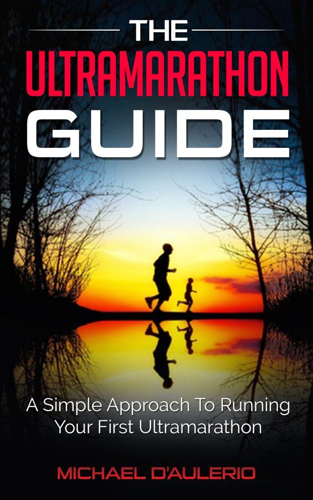 The Ultramarathon Guide // Long Run Living