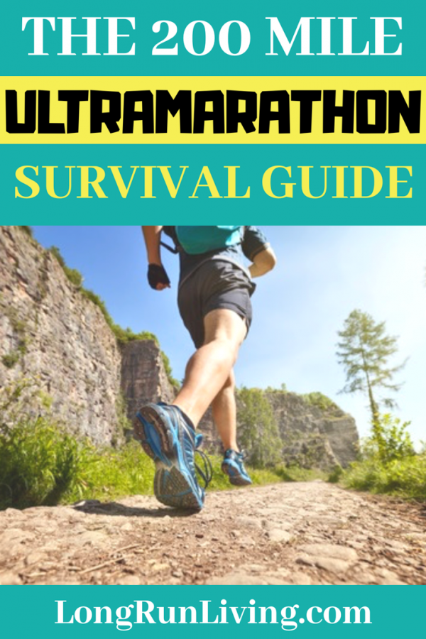 The 200 Mile Ultramarathon Survival Guide