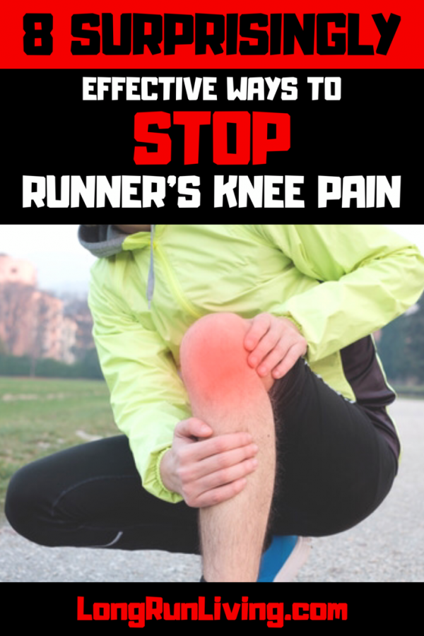 8 Surprisingly Effective Ways To Stop Runner's Knee Pain