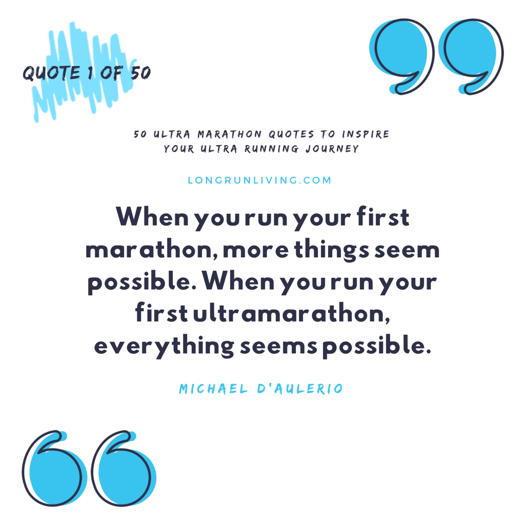 Ultra Marathon Quotes #1 // Long Run Living