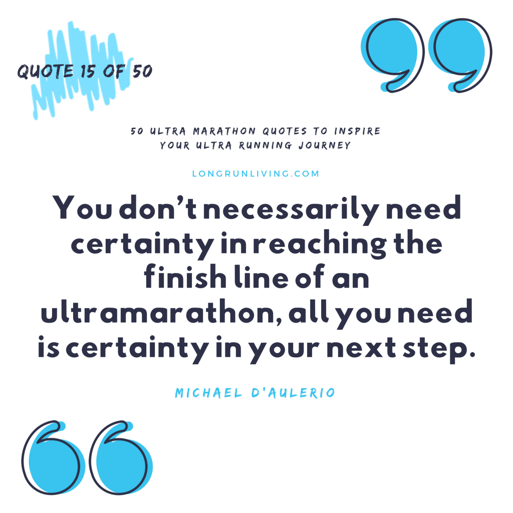 Ultra Marathon Quotes #15 // Long Run Living