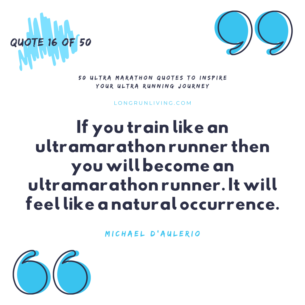 Ultra Marathon Quotes #16 // Long Run Living
