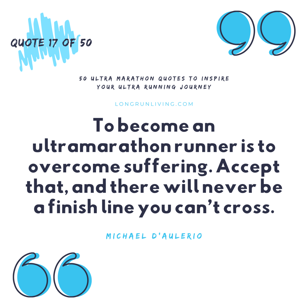 Ultra Marathon Quotes #17 // Long Run Living