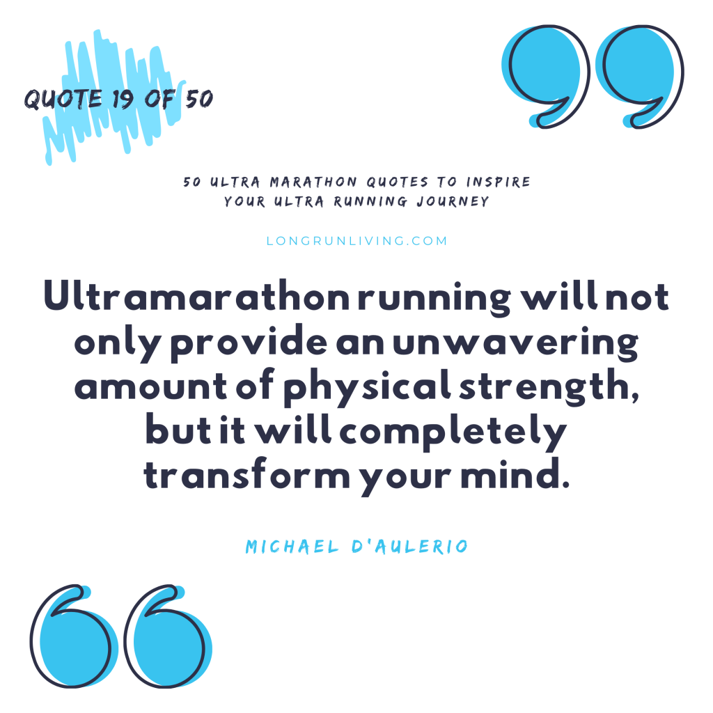 Ultra Marathon Quotes #19 // Long Run Living