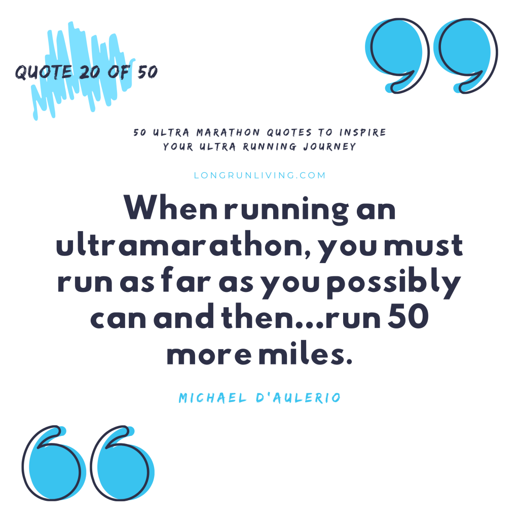 Ultra Marathon Quotes #20 // Long Run Living
