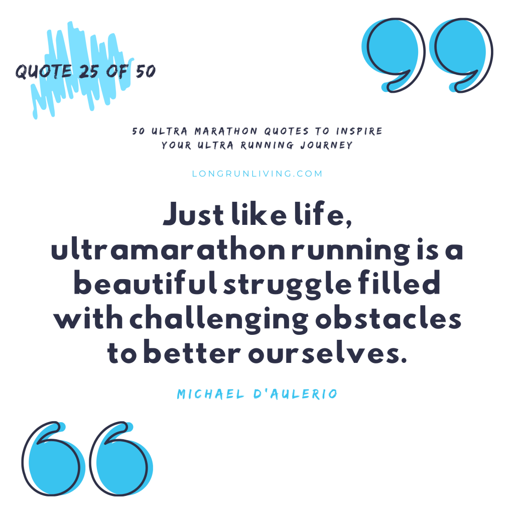 Ultra Marathon Quotes #25 // Long Run Living