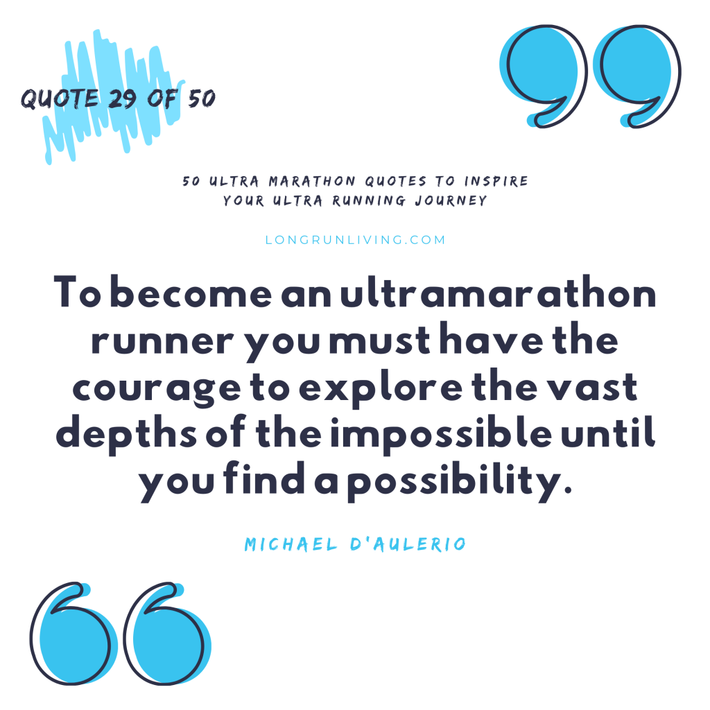 Ultra Marathon Quotes #29 // Long Run Living