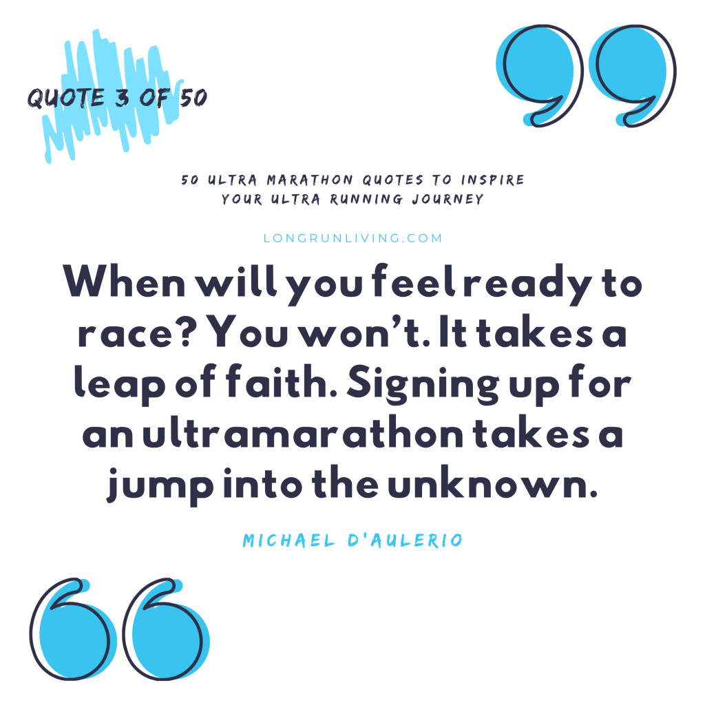 Ultra Marathon Quotes #3 // Long Run Living