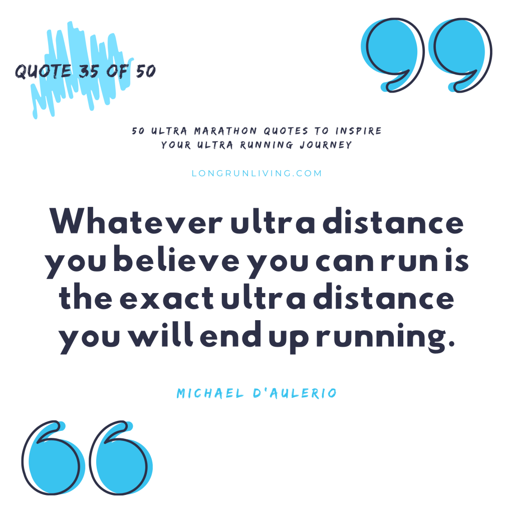 Ultra Marathon Quotes #35 // Long Run Living