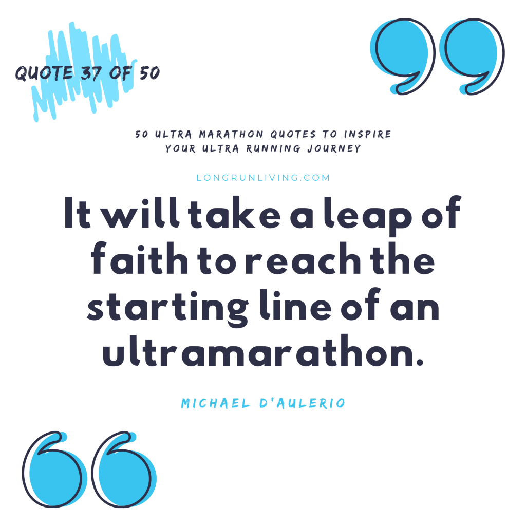 Ultra Marathon Quotes #37 // Long Run Living