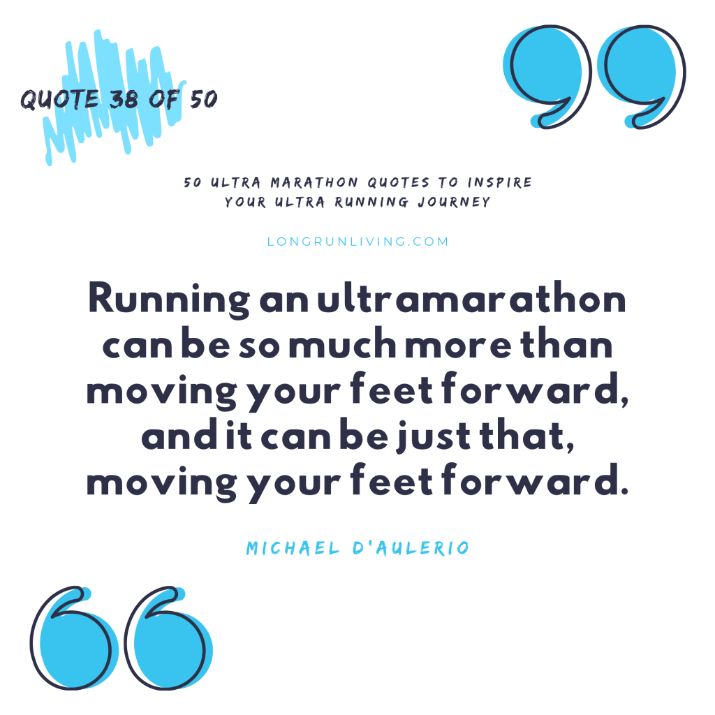 Ultra Marathon Quotes #38 // Long Run Living