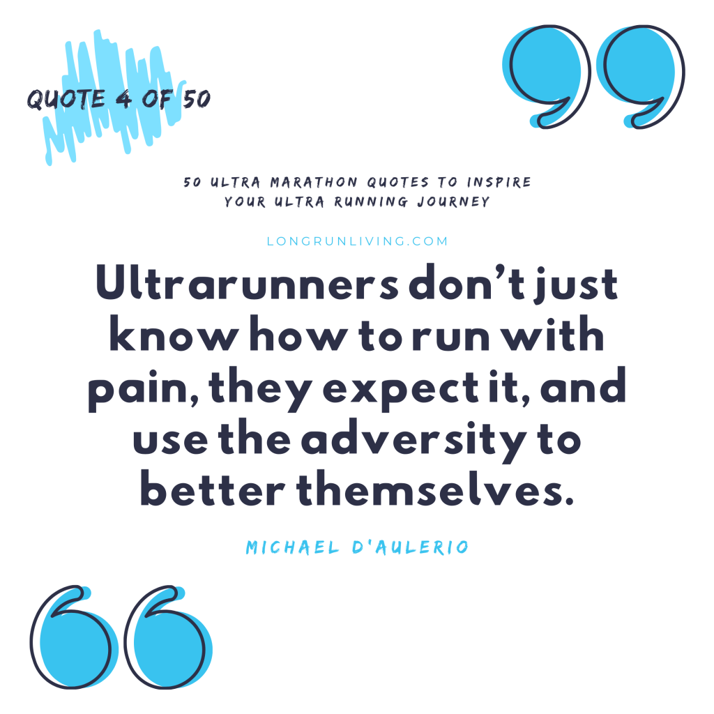 Ultra Marathon Quotes #4 // Long Run Living