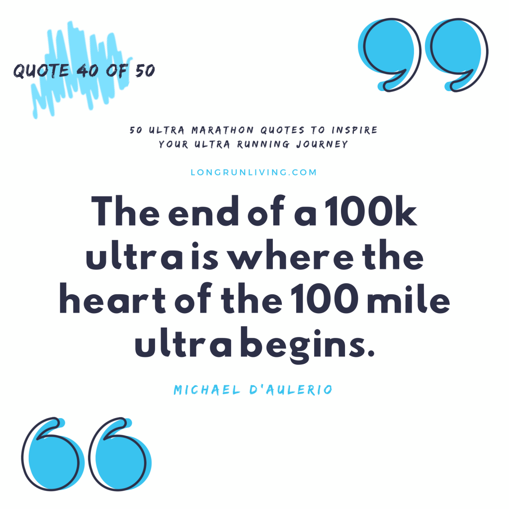 Ultra Marathon Quotes #40 // Long Run Living