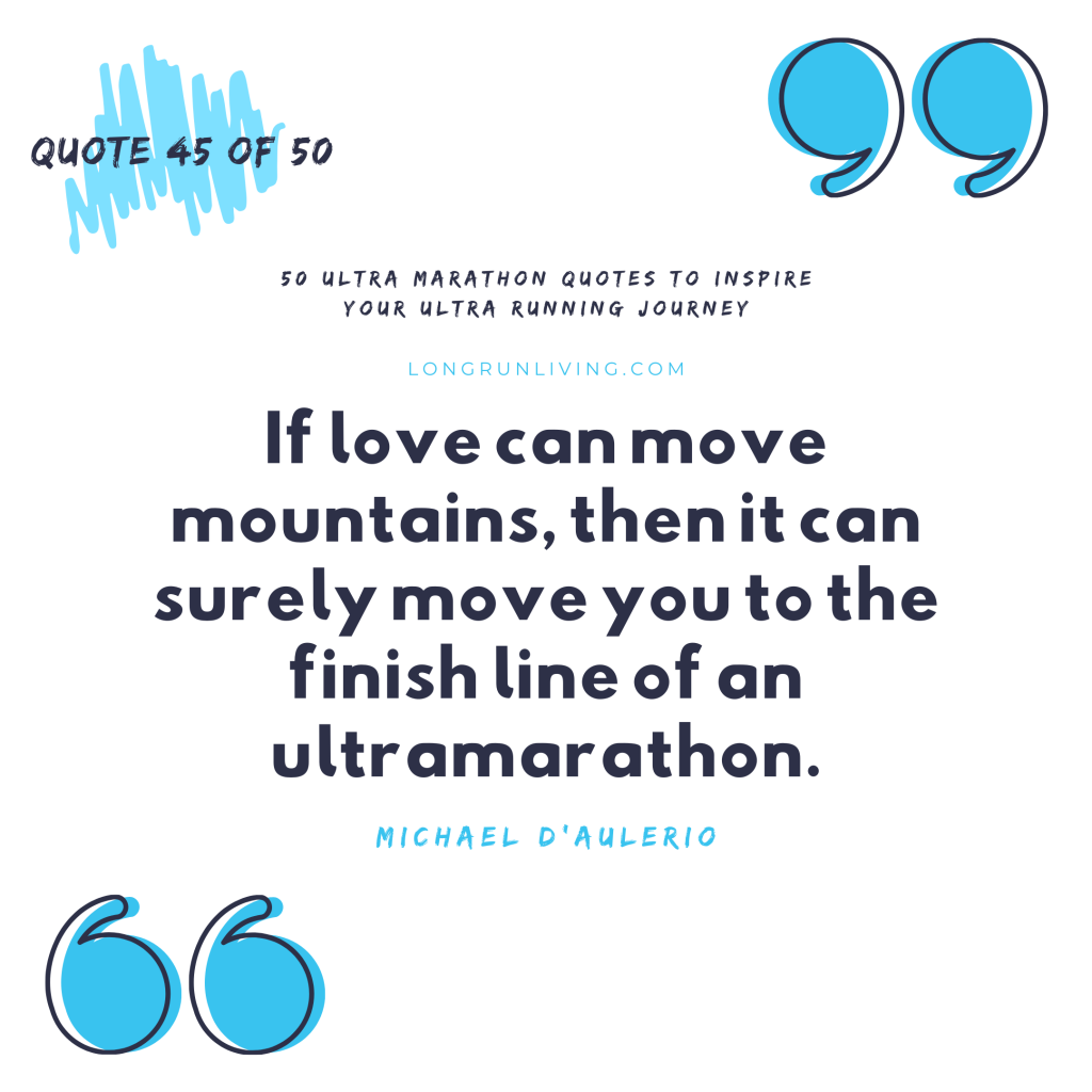 Ultra Marathon Quotes #45 // Long Run Living