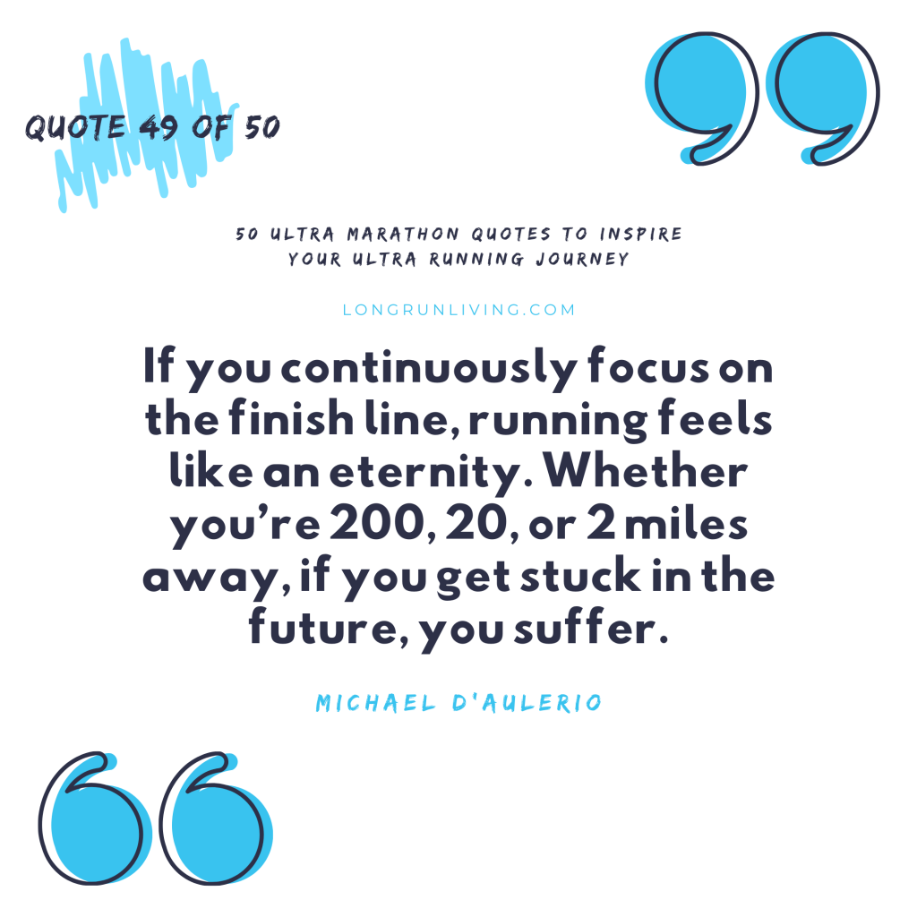 Ultra Marathon Quotes #49 // Long Run Living