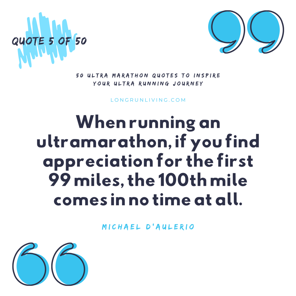Ultra Marathon Quotes #5 // Long Run Living