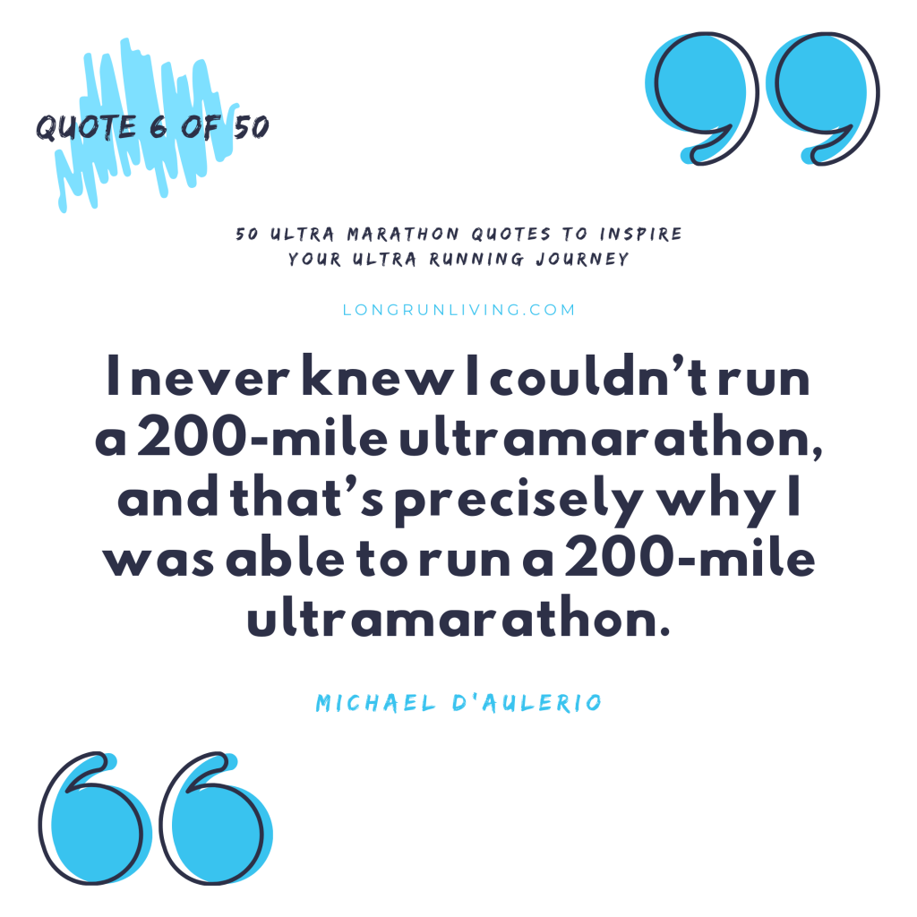 Ultra Marathon Quotes #6 // Long Run Living