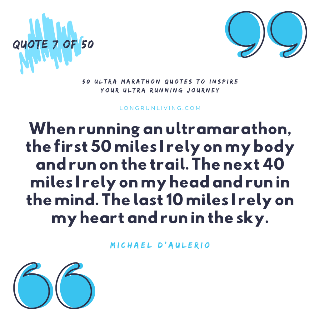 Ultra Marathon Quotes #7 // Long Run Living
