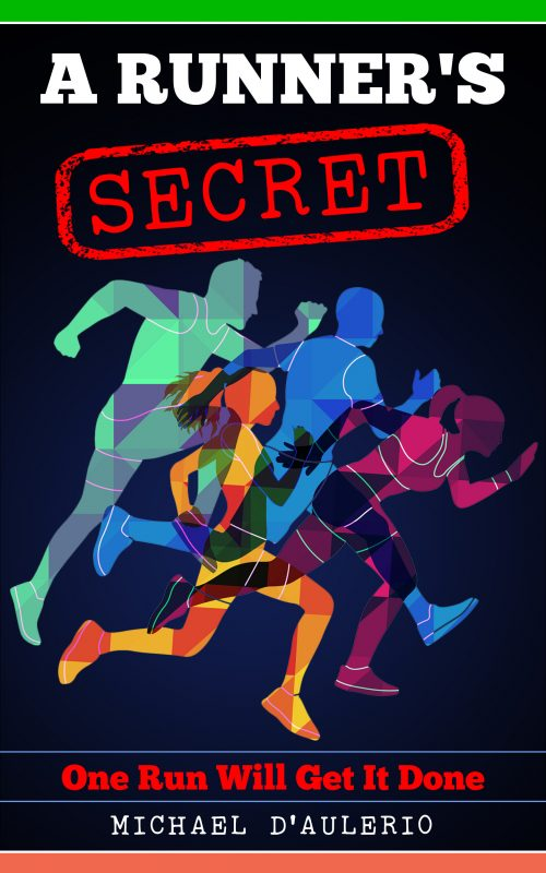 A Runner's Secret: One Run Will Get It Done